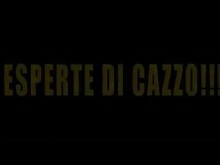 Esperte di Cazzo!!!! - Full Italian Blear S88